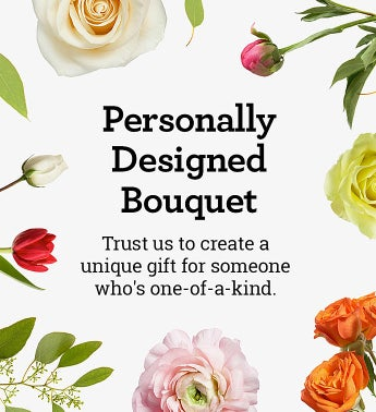 Personally Designed Bouquet