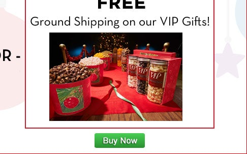 Free Ground Shipping on VIP Gifts!