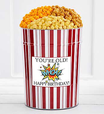 Tins With Pop® 4 Gallon Whoa You're Old! Happy Birthday!