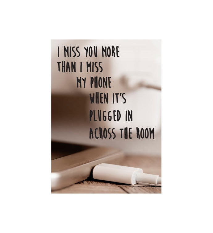Cards With Pop™ Miss You More Than My Phone